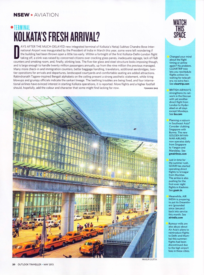 Outlook Traveller (May, 2013) published my photography of 'Kolkata International Airport Terminal' [Page 20]